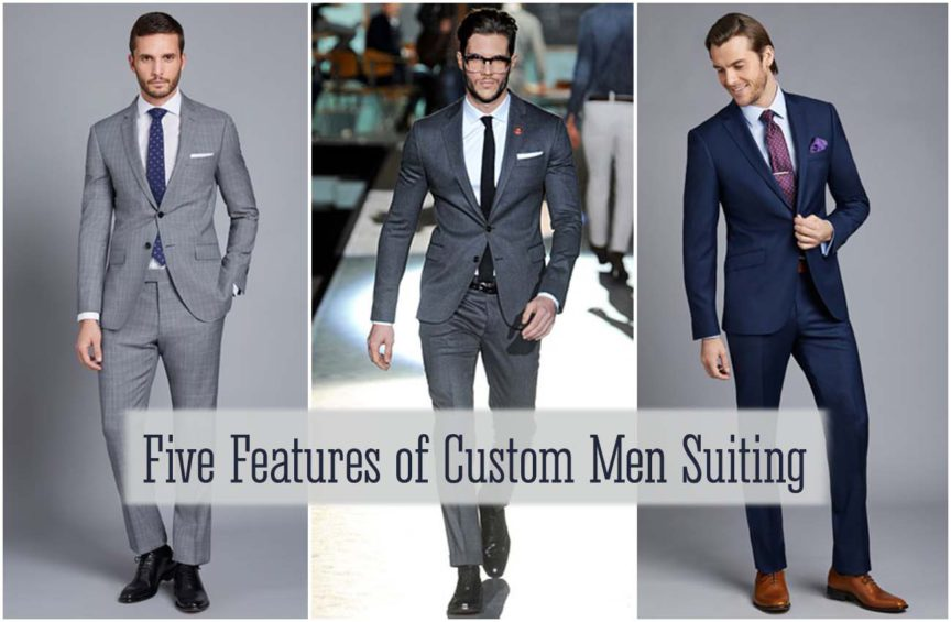 Five Features of Custom Men Suiting That Make Everyone Love It